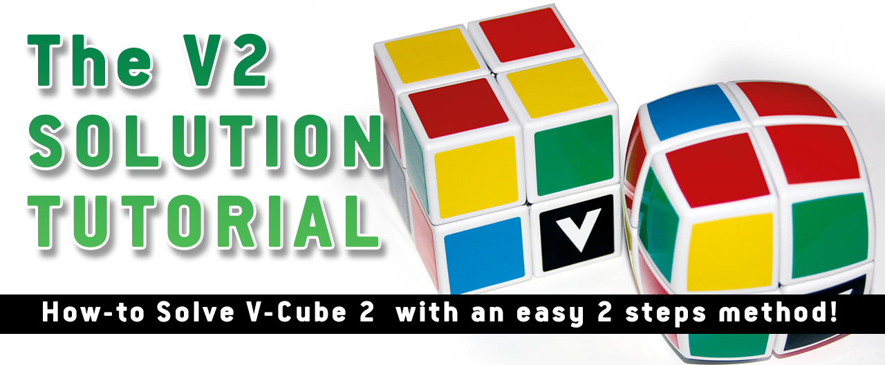 How to Solve the V-Cube 2 VIDEO